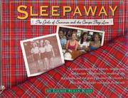 Sleepaway: The Girls of Summer and Camps They Love Kahn, Laurie