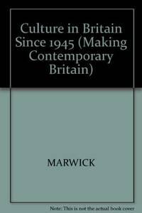 Culture In Britain Since 1945