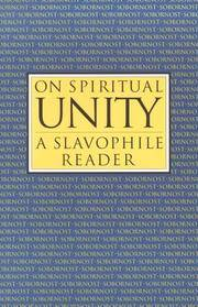 On Spiritual Unity: A Slavophile Reader (Library of Russian Philosophy.) (Library of Russian...