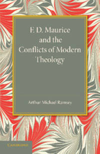 image of F. D. Maurice and the Conflicts of Modern Theology: The Maurice Lectures, 1948