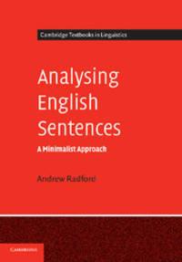Analysing English Sentences: A Minimalist Approach