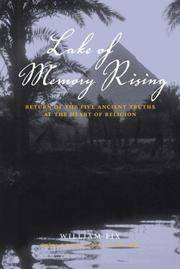 Lake of Memory Rising: Return of the Five Ancient Truths at the Heart of Religion Fix, William