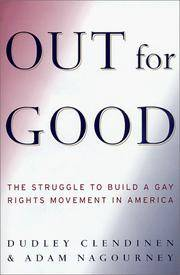 Out for Good  The Struggle to Build a Gay Rights Movement in America