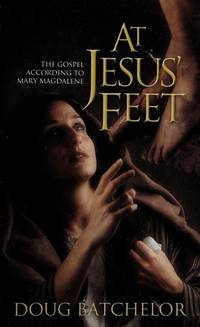 image of At Jesus' Feet: the Gospel According to Mary Magdalene