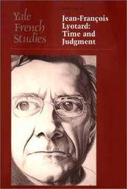 Yale French Studies, Number 99: Jean-Francois Lyotard: Time and Judgment