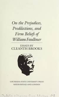 On The Prejudices Predilections And Firm Beliefs Of William  Image Of On The Prejudices Predilections And Firm Beliefs Of William  Faulkner Essays