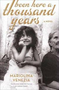 Been Here a Thousand Years: A Novel