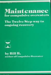 image of Maintenance for Compulsive Overeaters/the Twelve Step Way to Ongoing Recovery/No 7609