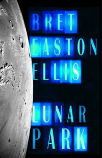 Lunar Park by Bret Easton Ellis - First Edition/First Printing - 2005-08-16 - from The Book Scouts (SKU: 20110139)