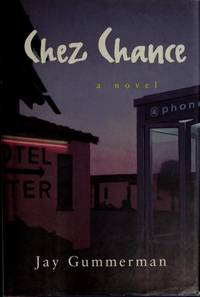 CHEZ CHANCE: A Novel