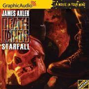 Deathlands # 45 - Starfall