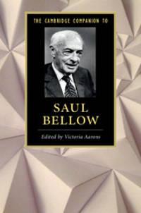The Cambridge Companion to Saul Bellow (Cambridge Companions to Literature)