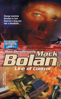 Mack Bolan: Line of Control by Pendleton, Don