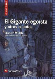 image of El Gigante Egoista Y Otros Cuentos/ The selfish Giant and other stories (Spanish Edition)
