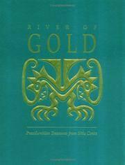 River of Gold: Precolumbian Treasures from Sitio Conte