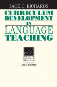 Curriculum Development in Language Teaching (Cambridge Language Education)