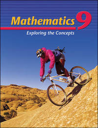 Mathematics 9: Exploring the Concepts by T Anne Yeager, Rod Yeager - 2001