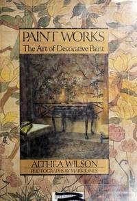 Paint Works: The Art of Decorative Paint