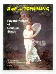 AWE AND TREMBLING: PSYCHOTHERAPY OF UNUSUAL STATES