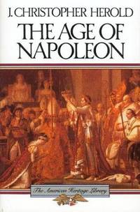 image of The Age of Napoleon (American Heritage Library)