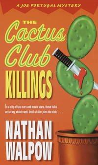 The Cactus Club Killings by Walpow, Nathan