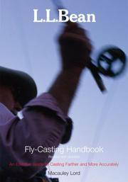 L.L. Bean Fly-Casting Handbook, Revised and Updated