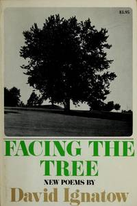 Facing the Tree: New Poems