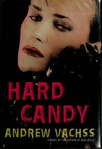 Hard Candy by  Andrew Vachss - First ed; Second Printing - 1989 - from MAB Books and Biblio.com