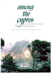 Among the Cypress : The Monterey Peninsula