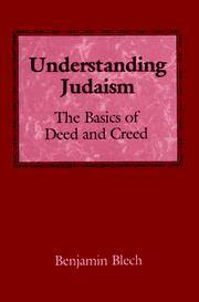 image of Understanding Judaism: The Basics of Deed and Creed