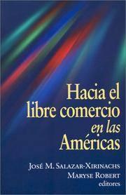 Hacia El Libre Comercio En Las Americas [Paperback]  by Salazar-Xirinachs, Jose