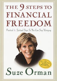 The 9 Steps to Financial Freedom by  Suze Orman - 1st Edition - 1997 - from Twelfth Street Booksellers (SKU: ABE-1491775276532)