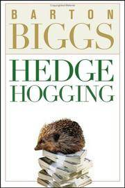 Barton Biggs Hedge Hogging
