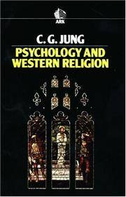 Psychology and Western Religion (Ark Paperbacks) by  C. G Jung - Paperback - from Better World Books Ltd and Biblio.com