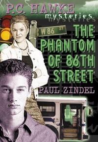 The P.C. Hawke Mysteries #8: Phantom of 86th Street