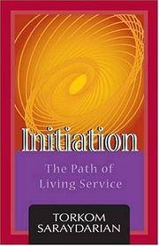 INITIATION: The Path Of Living Service