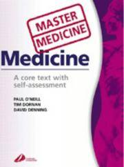 Medicine: A Core Text with Self-Assessment (Master Medicine)