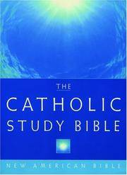 The Catholic Study Bible New American Bible
