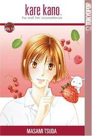 Kare Kano: His and Her Circumstances, Vol. 17