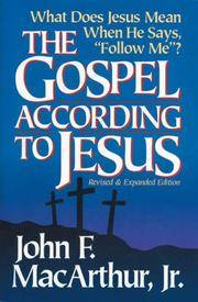 """The Gospel According to Jesus: What Does Jesus Mean When He Says """"Follow Me"""""""