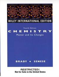 CHEMISTRY : MATTER AND ITS CHANGES, 4E