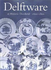 Delftware at Historic Deerfield, 1600-1800