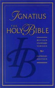 The Holy Bible Containing the Old and New Testaments : Revised Standard  Version/catholic Edition