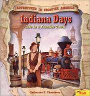 image of Indiana Days: Life in a Frontier Town (Adventures in Frontier America)