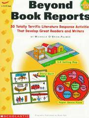 Beyond Book Reports Grades 2-6: 50 Totally Terrific Literature Response Activities That Develop...