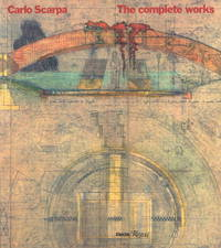 Carlo Scarpa: The Complete Works