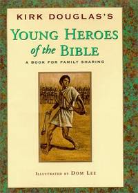 Young Heroes Of the Bible, A Book For Family Sharing