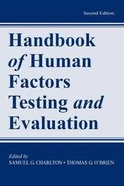 Handbook of Human Factors Testing and Evaluation (Second Edition)