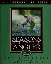 Seasons of the Angler: A Fisherman's Anthology