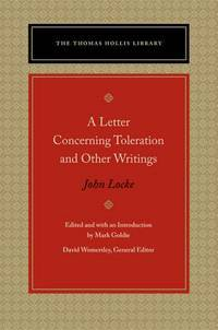 Letter Concerning Toleration and Other Writings, A